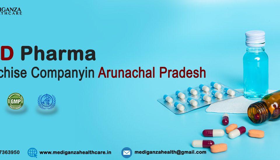 PCD Pharma Franchise Company in Arunachal Pradesh