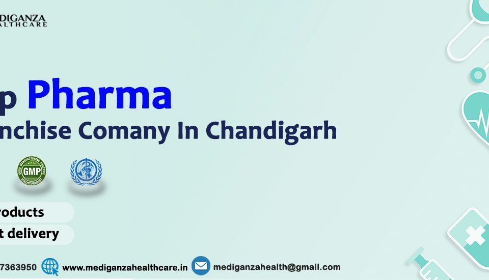 Top PCD Pharma Franchise Companies in Chandigarh