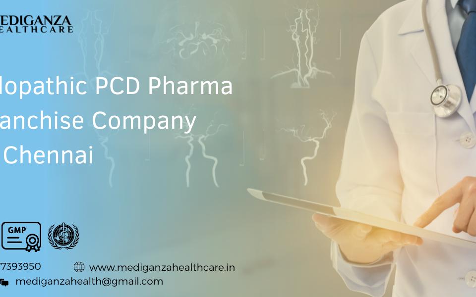 Allopathic PCD Pharma Franchise Company in Chennai