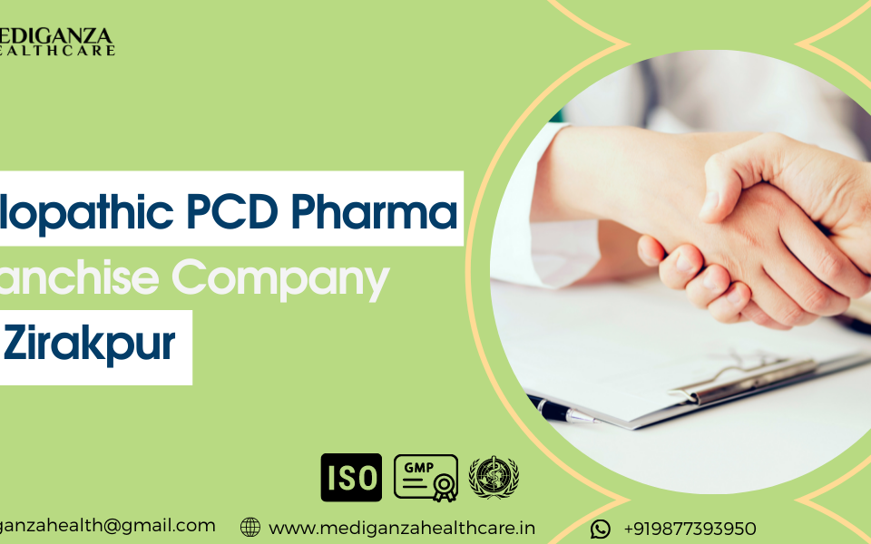 Allopathic PCD Pharma Franchise Company in Zirakpur